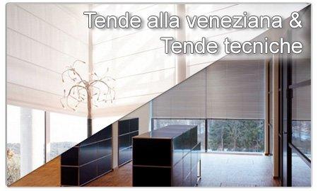Tende alla veneziana & Tende tecniche